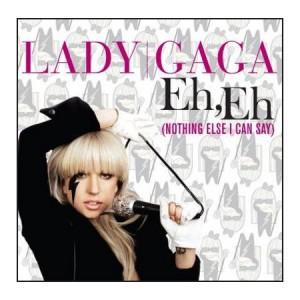 Lady Gaga Eh Eh