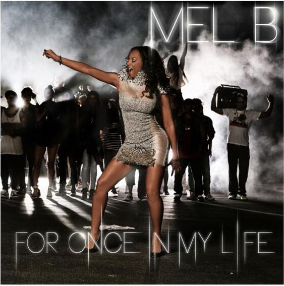 For Once In My Life by Mel B