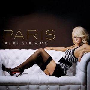 Nothing_in_This_World_by_Paris_Hilton